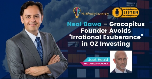 """Neal Bawa – Grocapitus Founder Avoids """"Irrational Exuberance"""" in OZ Investing"""