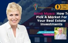 Anna Myers: How To Pick A Market For Your Real Estate Investments