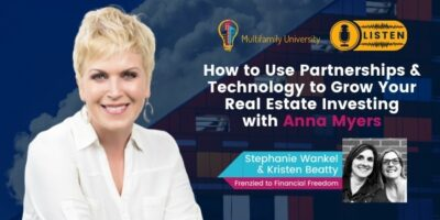 How to Use Partnerships & TECHNOLOGY to Grow Your Real Estate Investing with Anna Myers