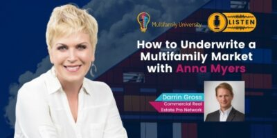 How to Underwrite a Multifamily Market with Anna Myers