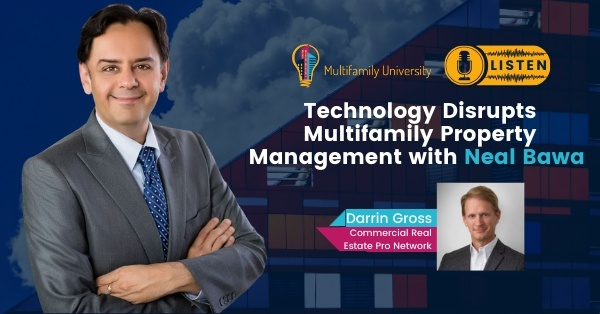 Technology Disrupts Multifamily Property Management with Neal Bawa