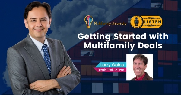 Getting Started With Multifamily Deals