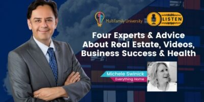 Four Experts & Advice About Real Estate, Videos, Business Success & Health