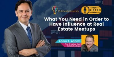 What You Need in Order to Have Influence at Real Estate Meetups – Neal Bawa
