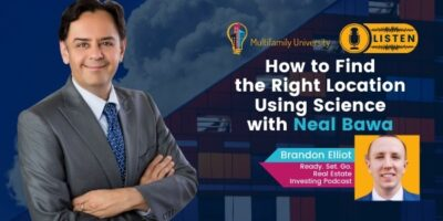 """How to Find the Right Location Using Science"""" with Neal Bawa"""