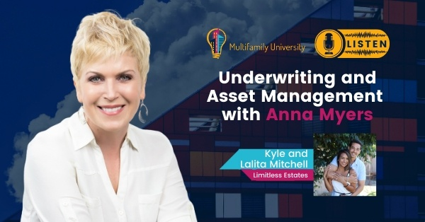 Underwriting & Asset Management with Anna Myers