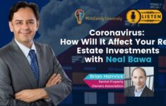 Coronavirus How Will It Affect Your Real Estate Investments with Neal Bawa