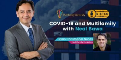 Neal Bawa – COVID-19 and Multifamily
