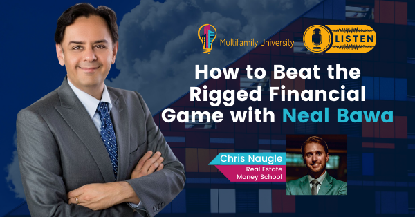How To Beat The Rigged Financial Game with Neal Bawa