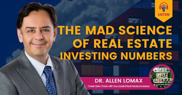 The Mad Science of Real Estate Investing Numbers