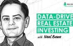 Data-Driven Real Estate Investing with Neal Bawa