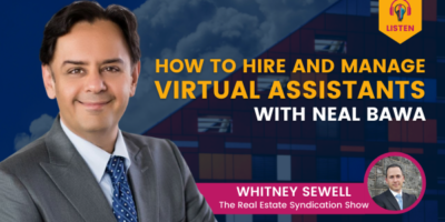 How to Hire and Manage Virtual Assistants with Neal Bawa